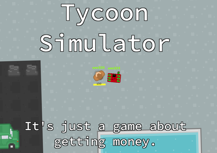 Bug fix! - Tycoon Simulator