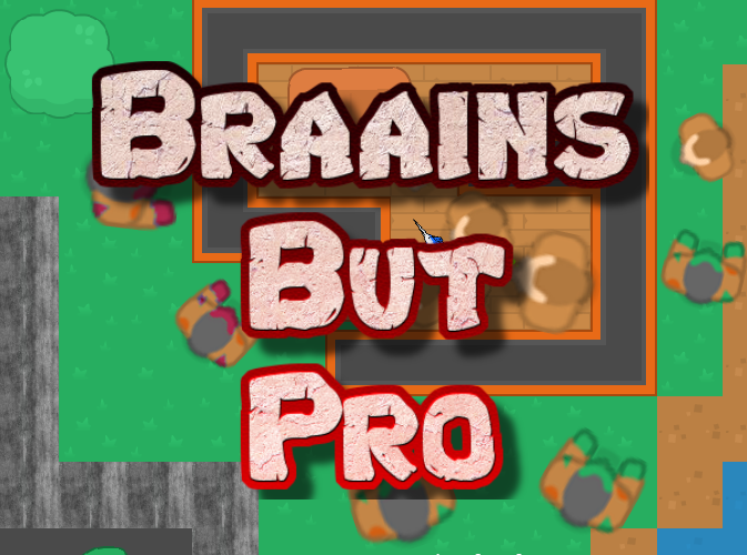 braains but pro