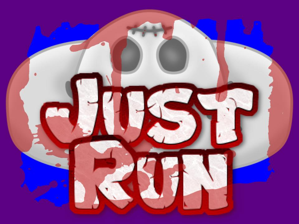 Just Run (HERO + ABILITIES)